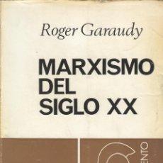 Libros de segunda mano: MARXISMO SIGLO XX DE ROGER GARAUDY. Lote 176368658