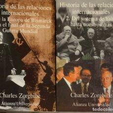 Libros de segunda mano: CHARLES ZORGBIBE. HISTORIA DE LAS RELACIONES INTERNACIONALES (2 VOLÚMENES). MADRID, 1997.. Lote 176385833