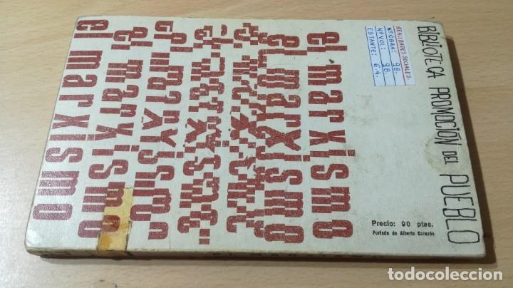 Libros de segunda mano: EL MARXISMO - HENRI ARVON - 11 BIBLIOTECA PROMOCION DEL PUEBLO/ 71-72 AB - Foto 2 - 176484962