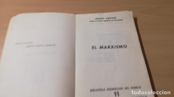 Libros de segunda mano: EL MARXISMO - HENRI ARVON - 11 BIBLIOTECA PROMOCION DEL PUEBLO/ 71-72 AB - Foto 4 - 176484962