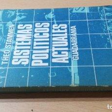Libros de segunda mano: SISTEMAS POLITICOS ACTUALES - THEO STAMMEN - GUADARRAMA/ 71-72 AB. Lote 176485412