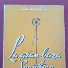 Libros de segunda mano: COMENTARIOS DE UN ESPAÑOL. IV SERIE. LA GRAN BAZA SOVIETICA. JUAN DE LA COSA. 1949. W. Lote 176639742