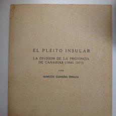 Libros de segunda mano: EL PLEITO INSULAR LA DIVISIÓN DE LA PROVINCIA DE CANARIAS (1840-1873). Lote 176743320