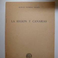 Libros de segunda mano: LA REGIÓN Y CANARIAS. 1971. Lote 176743769