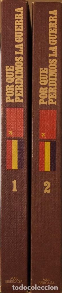 Libros de segunda mano: POR QUE PERDIMOS LA GUERRA. OBRA EN 2 TOMOS. CARLOS ROJAS. EDICION MAIL IBERICA. VALENCIA, 1970. - Foto 2 - 176813319