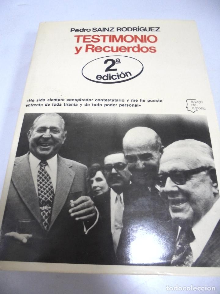 TESTIMONIOS Y RECUERDOS. PEDRO SAINZ RODRIGUEZ. 2ª EDICION. 1978. EDITORIAL PLANETA (Libros de Segunda Mano - Pensamiento - Política)
