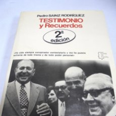 Libros de segunda mano: TESTIMONIOS Y RECUERDOS. PEDRO SAINZ RODRIGUEZ. 2ª EDICION. 1978. EDITORIAL PLANETA. Lote 176814525