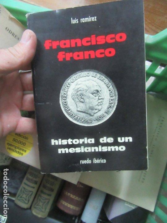 FRANCISCO FRANCO, LUIS RAMÍREZ. L.6611-567 (Libros de Segunda Mano - Pensamiento - Política)