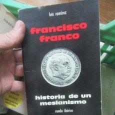 Libros de segunda mano: FRANCISCO FRANCO, LUIS RAMÍREZ. L.6611-567. Lote 176896139