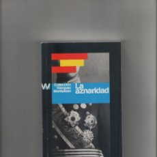 Libros de segunda mano: AUTOR: MANUEL VAZQUEZ MONTALBAN- LA AZNARIDAD-E.D. PUBLICO-AÑO 2009-MEDIDAS 18 X 11 CM-TAPA BLANDA-. Lote 177113669