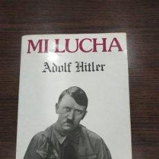 Libros de segunda mano: MI LUCHA. MEIN KAMPF. AUTOR: ADOLF HITLER.. Lote 178047853