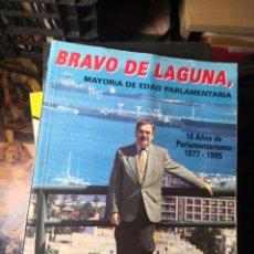 Libros de segunda mano: BRAVO DE LAGUNA. 18 AÑOS DE PARLAMENTARISMO. POR MANUEL DE LUCAS . Lote 178084880