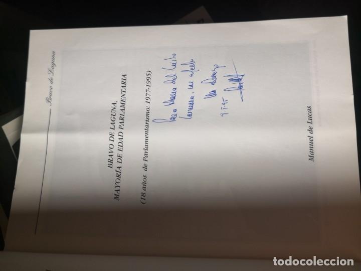 Libros de segunda mano: BRAVO DE LAGUNA. 18 AÑOS DE PARLAMENTARISMO. POR Manuel de Lucas - Foto 4 - 178084880