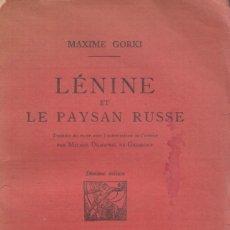 Libros de segunda mano: MAXIME GORKI. LÉNINE ET LE PAYSAN RUSSE. PARIS, EDITIONS DU SAGITTAIRE, 1924.. Lote 178095333