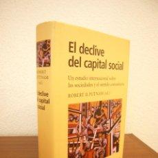 Libros de segunda mano: ROBERT D. PUTNAM (ED.): EL DECLIVE DEL CAPITAL SOCIAL (GALAXIA GUTENBERG, 2003) MUY BUEN ESTADO. Lote 178599628