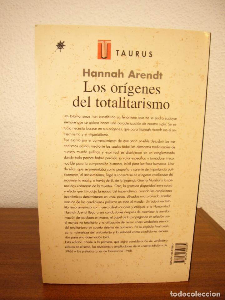 Libros de segunda mano: HANNAH ARENDT: LOS ORÍGENES DEL TOTALITARISMO. COMPLETO EN UN VOL. (TAURUS, 1998) MUY RARO - Foto 3 - 178608050