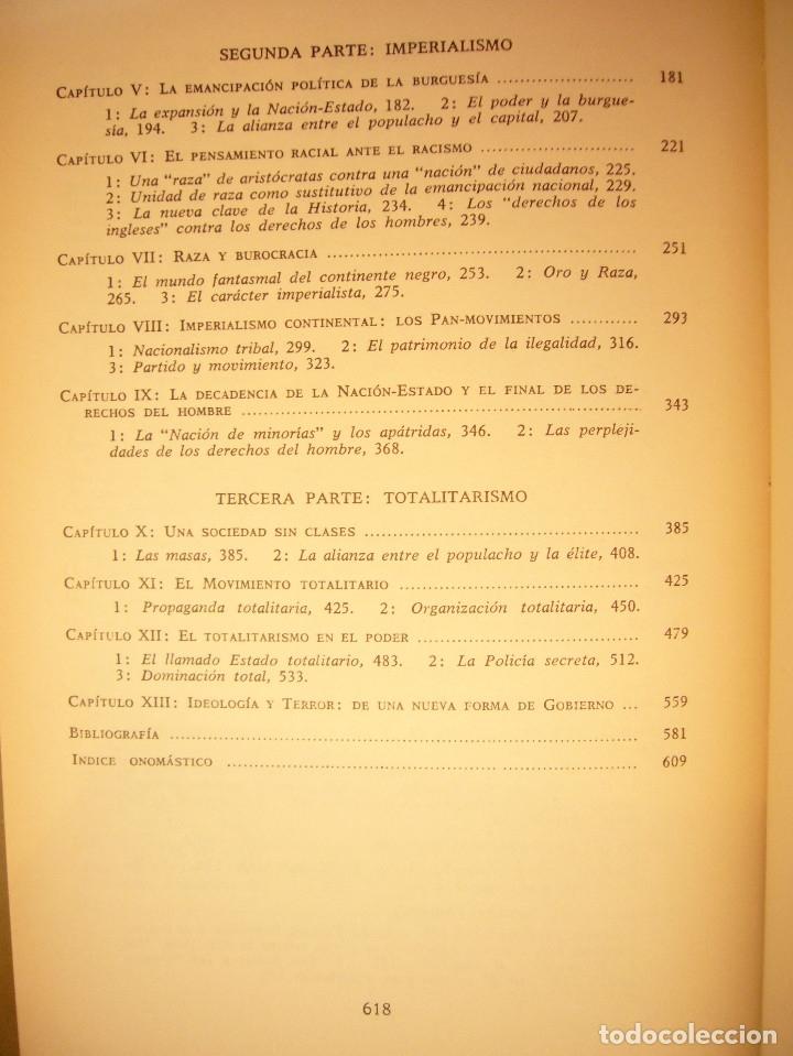 Libros de segunda mano: HANNAH ARENDT: LOS ORÍGENES DEL TOTALITARISMO. COMPLETO EN UN VOL. (TAURUS, 1998) MUY RARO - Foto 7 - 178608050