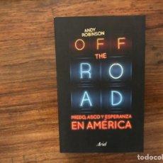 Libros de segunda mano: MIEDO, ASCO Y ESPERANZA EN AMÉRICA. ANDY ROBINSON EDITORIAL ARIEL. PERIODISMO. DENUNCIA. Lote 178817581