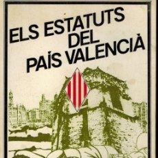 Libros de segunda mano: ELS ESTATUTS DEL PAÍS VALENCIA. Lote 178845786