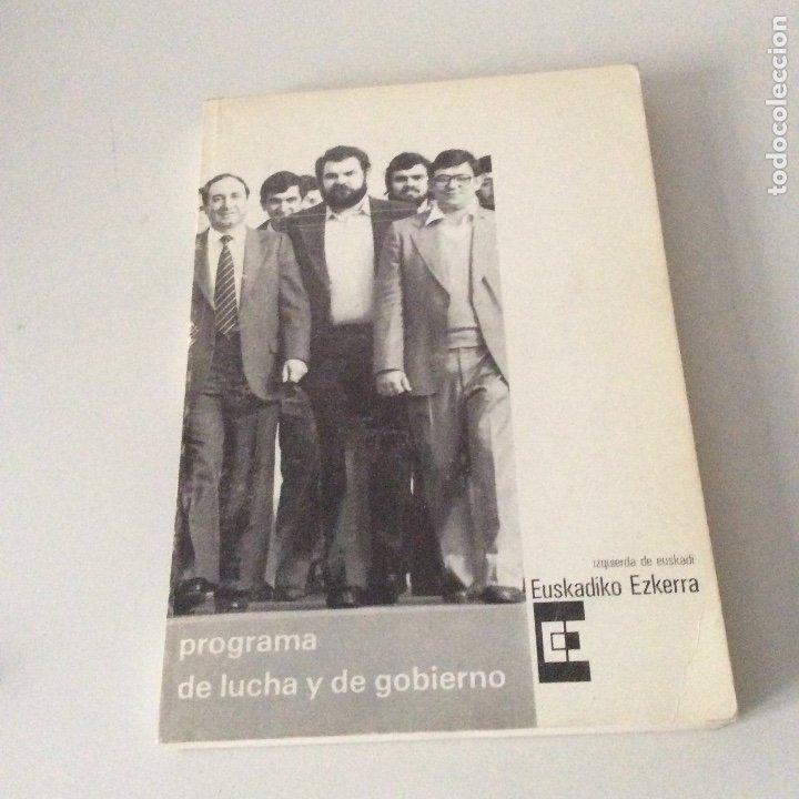 PROGRAMA DE LUCHA Y DE GOBIERNO EUSKADIKO EZKERRA IZQUIERDA DE EUSKADI 1980 RARO (Libros de Segunda Mano - Pensamiento - Política)