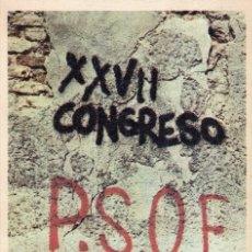 Libros de segunda mano: XXVII CONGRESO DEL PARTIDO SOCIALISTA OBRERO ESPAÑOL. DICIEMBRE 1976. Lote 178957971
