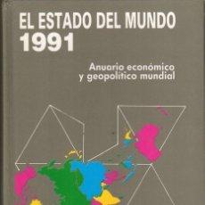 Libros de segunda mano: EL ESTADO DEL MUNDO. AÑO 1991. EDITORIAL AKAL. Lote 178959305