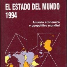 Libros de segunda mano: EL ESTADO DEL MUNDO. AÑO 1994. EDITORIAL AKAL. Lote 178960067