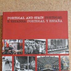 Libros de segunda mano: PORTUGAL AND SPAIN. PORTUGAL E ESPANHA. PORTUGAL Y ESPAÑA. 1986-2006. 20 AÑOS INTEGRACIÓN EN EUROPA. Lote 178961045