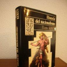 Libros de segunda mano: HANS KOHN: HISTORIA DEL NACIONALISMO (FCE, 1984) MUY BUEN ESTADO. MUY RARO.. Lote 179029577