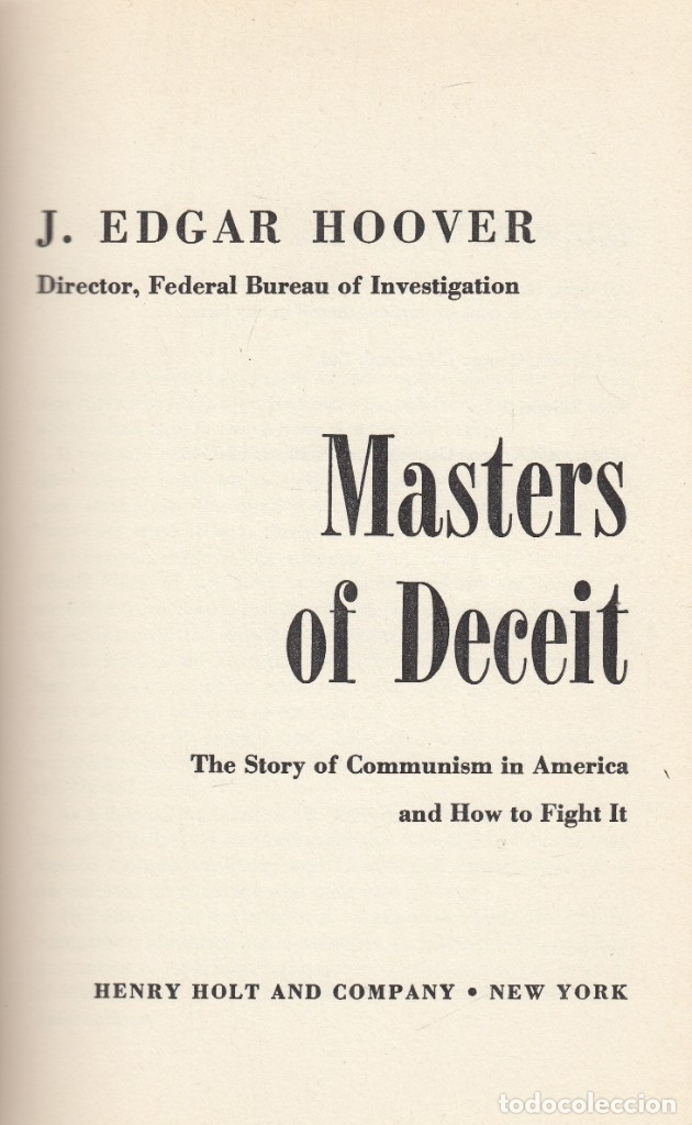 J. EDGAR HOOVER. MASTERS OF DECEIT. THE STORY OF COMMUNISM IN AMERICA. NEW YORK, 1958 (Libros de Segunda Mano - Pensamiento - Política)