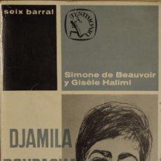 Libros de segunda mano: PROCESO A LA TORTURA - SIMONE DE BEAUVOIR Y GISÈLE HALIMI. Lote 179221931