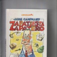 Libros de segunda mano: AUTOR: JAIME CAMPMANY- ZAPATIESTA ZAPATERO-E.D. LIBROS LIBRES-AÑO 2005-MEDIDAS 25 X 16 CM-TAPA DURA-. Lote 179256867