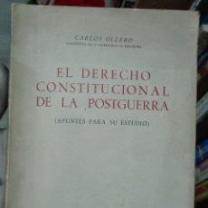 Libros de segunda mano: CARLOS OLLERO. EL DERECHO CONSTITUCIONAL DE LA POSTGUERRA. 1949. Lote 180007378