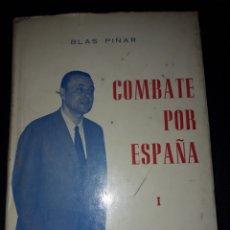 Libros de segunda mano: COMBATE POR ESPAÑA I. BLAS PIÑAR. FUERZA NUEVA EDITORIAL 1975. 185 PÁGINAS. Lote 180031262