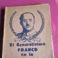 Libros de segunda mano: EL GENERALISIMO FRANCO EN LA ESCUELA ESPAÑOLA MUÑOZ VIGO EDITADO EN OVIEDO. 1939. Lote 180034763