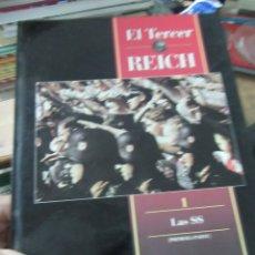 Libros de segunda mano: EL TERCER REICH, LAS SS (PRIMERA PARTE). ART.548-345. Lote 180098215