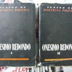 Libros de segunda mano: ONÉSIMO REDONDO. OBRAS COMPLETAS TOMOS I Y II COMPLETA (TEXTOS POLÍTICOS, FALANGE). Lote 180111865