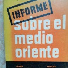 Libros de segunda mano: INFORME SOBRE EL MEDIO ORIENTE. 1968. LEÓN POCH.. Lote 180224997