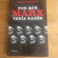 Libros de segunda mano: POR QUE MARX TENIA RAZON TERRY EAGLETON PUBLICADO POR EDICIONES PENÍNSULA. Lote 180264547