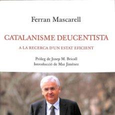 Libros de segunda mano: CATALANISME DEUCENTISTA (CATALÁN). Lote 180268495