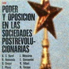 Libros de segunda mano: PODER Y OPOSICIÓN EN LAS SOCIEDADES POSTREVOLUCIONARIAS. BARCELONA: LAIA, 1980. Lote 180282710