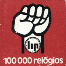 Libros de segunda mano: VIRIEU, FRANÇOIS HENRI DE. 100000 RELÓGIOS SEM PATRAO: PROCESO LIP. LISBOA: ASSIRIO & ALVIM, 1974. Lote 180282920