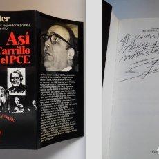 Libros de segunda mano: ENRIQUE LÍSTER FIRMA A MANO ASÍ DESTRUYÓ CARRILLO EL PCE. GENERAL DE LA REPÚBLICA. Lote 180284585