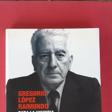 Libros de segunda mano: PARA LA HISTORIA DEL PSUC - GREGORIO LÓPEZ RAIMUNDO - EDICIONES PENÍNSULA 2010. Lote 180295756