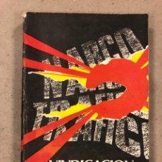 Libros de segunda mano: VINDICACIÓN DE CUBA. EDITORA POLÍTICA, LA HABANA 1989 (1ªEDICIÓN). ILUSTRADO. 447 PÁGINAS.. Lote 180415418
