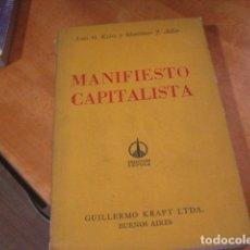 Libros de segunda mano: MANIFIESTO CAPITALISTA. KELSO, LUIS O Y ADLER, MORTIMER J. 1961. Lote 180421712