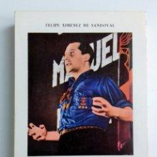 Libros de segunda mano: JOSE ANTONIO. BIOGRAFIA APASIONADA. FELIPE XIMENES DE SANDOVAL. 1974. W. Lote 180445505