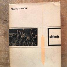 Libros de segunda mano: FRANTZ FANON. ¡ESCUCHA BLANCO!. . Lote 180452027