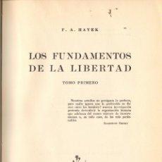 Libros de segunda mano: LOS FUNDAMENTOS DE LA LIBERTAD / F.A. HAYEK - 2 VOL. Lote 180469693