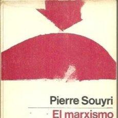 Libros de segunda mano: EL MARXISMO DESPUÉS DE MARX. PIERRE SOUYRI. Lote 180475350